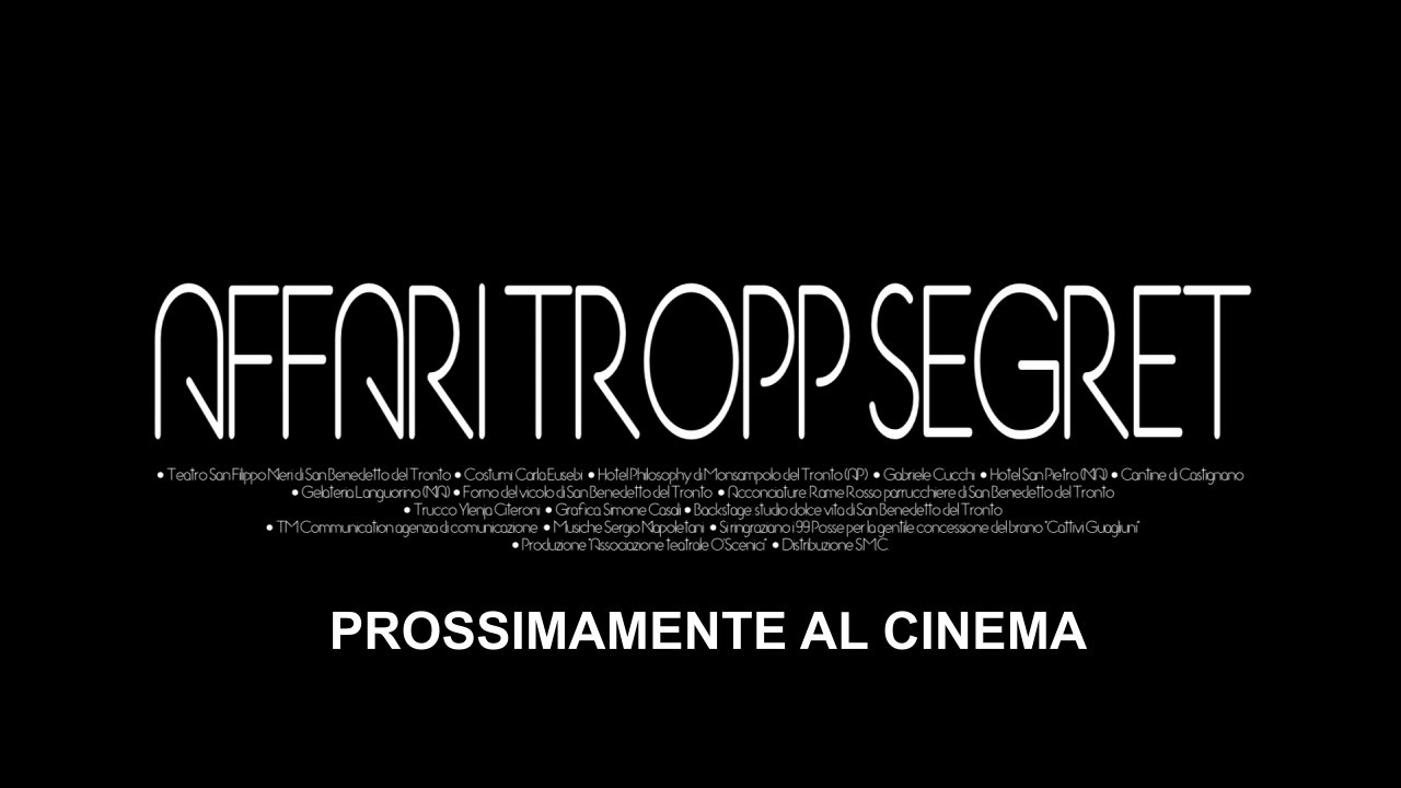 Trailer del Film AFFARI TROPP SEGRET