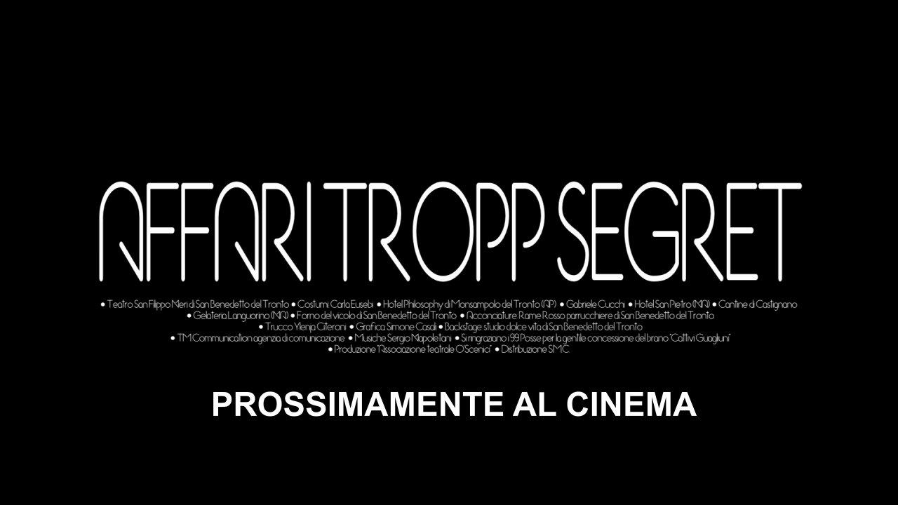 Trailer del Film AFFARI TROPP SEGRET