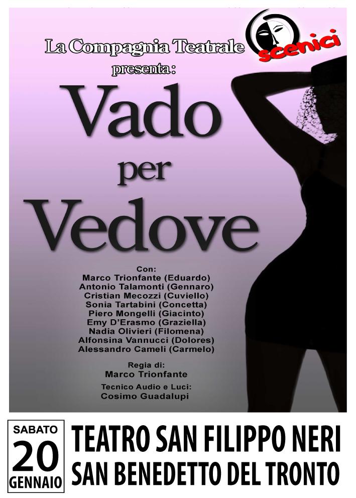 """Spettacolo Teatrale """"Vado per Vedove"""""""